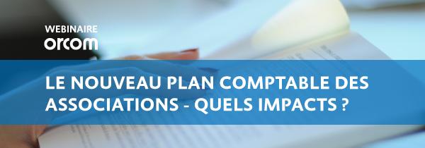 [WEBINAIRE] Le nouveau plan comptable des associations - quels impacts ?