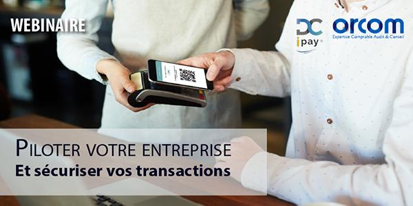 [WEBINAIRE] Piloter votre entreprise et sécuriser vos transactions
